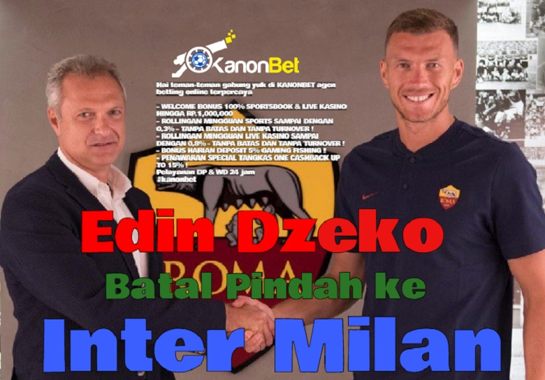 Photo of 3 Alasan Edin Dzeko Batal Pindah ke Inter Milan
